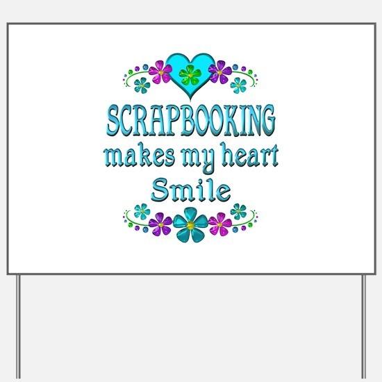 Scrapbooking Smiles Yard Sign