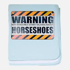 Warning: Horseshoes Infant Blanket