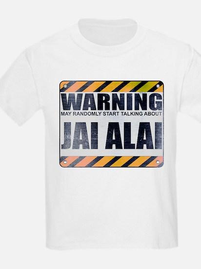 Warning: Jai Alai T-Shirt