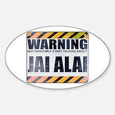 Warning: Jai Alai Oval Sticker (10 pack)