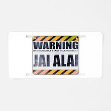 Warning: Jai Alai Aluminum License Plate