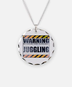 Warning: Juggling Necklace