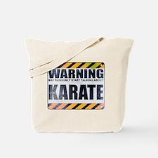 Warning: Karate Tote Bag