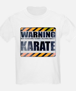 Warning: Karate T-Shirt