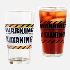 Warning: Kayaking Drinking Glass