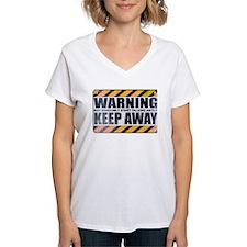 Warning: Keep Away Shirt