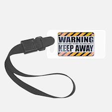Warning: Keep Away Luggage Tag
