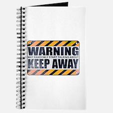 Warning: Keep Away Journal