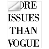 More issues than vogue Wall Decals