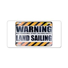 Warning: Land Sailing Aluminum License Plate