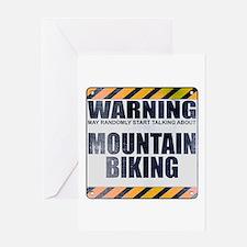 Warning: Mountain Biking Greeting Card