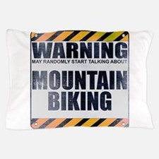 Warning: Mountain Biking Pillow Case