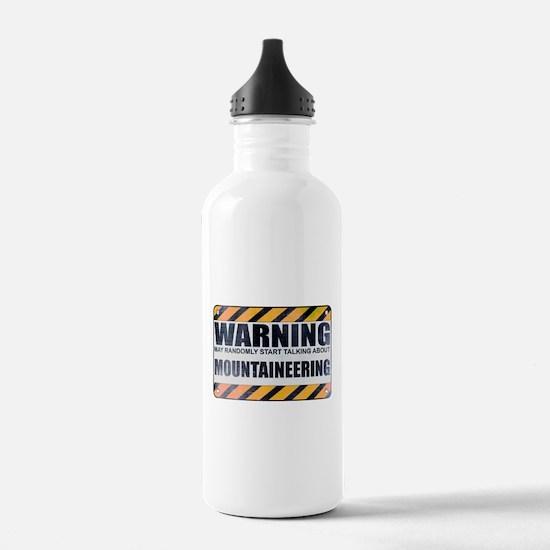 Warning: Mountaineering Water Bottle