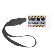 Warning: Mountaineering Luggage Tag