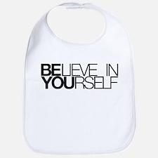 Believe in yourself Bib