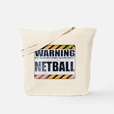 Warning: Netball Tote Bag