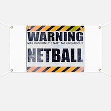 Warning: Netball Banner