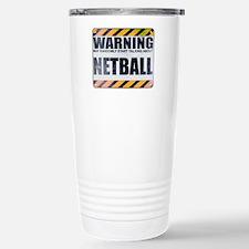 Warning: Netball Ceramic Travel Mug