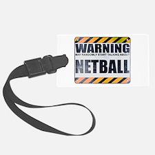Warning: Netball Luggage Tag