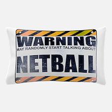 Warning: Netball Pillow Case