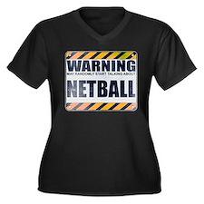 Warning: Netball Women's Dark Plus Size V-Neck T-S