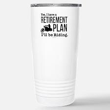 Riding Retirement Plan Travel Mug