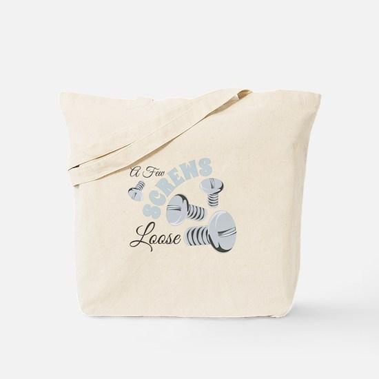 Few Loose Screws Tote Bag