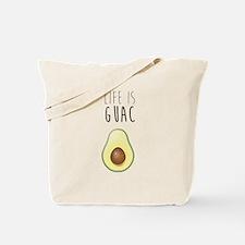 Life is Guac Tote Bag