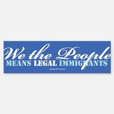 Immigration Bumper Bumper Bumper Sticker