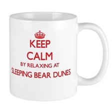 Keep calm by relaxing at Sleeping Bear Dunes Mugs