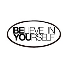 Believe in yourself Patch