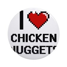I love Chicken Nuggets digital desi Round Ornament