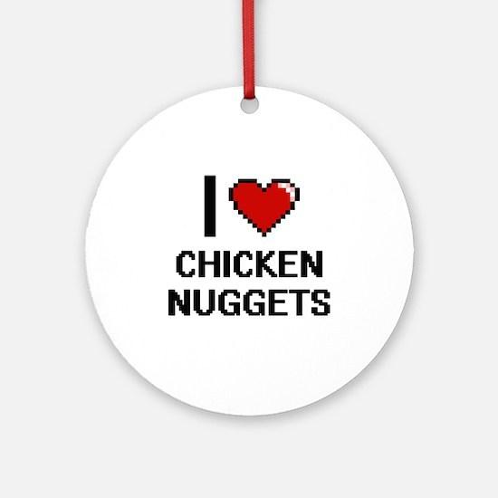 I love Chicken Nuggets digital desi Round Ornament