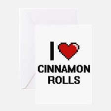 I love Cinnamon Rolls digital desig Greeting Cards