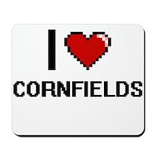 I love Cornfields digital design Mousepad