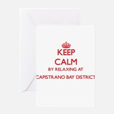 Keep calm by relaxing at Capistrano Greeting Cards