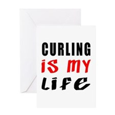 Curling Is My Life Greeting Card