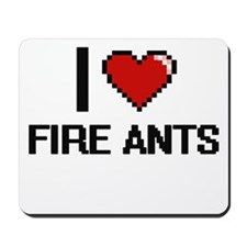 I love Fire Ants digital design Mousepad