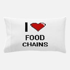 I love Food Chains digital design Pillow Case