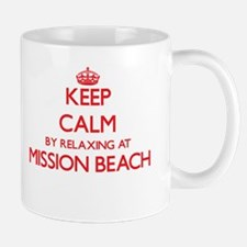 Keep calm by relaxing at Mission Beach Califo Mugs