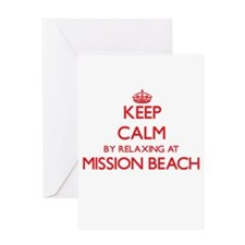 Keep calm by relaxing at Mission Be Greeting Cards