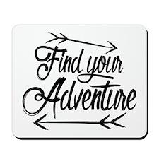 Find Adventure Mousepad