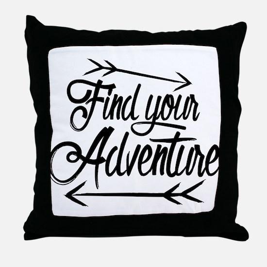 Find Adventure Throw Pillow