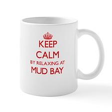 Keep calm by relaxing at Mud Bay Washington Mugs