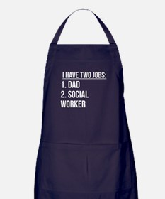 Two Jobs Dad And Social Worker Apron (dark)