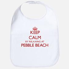 Keep calm by relaxing at Pebble Beach Californ Bib