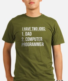 Two Jobs Dad And Computer Programmer T-Shirt