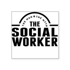 The Man The Myth The Social Worker Sticker