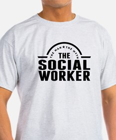 The Man The Myth The Social Worker T-Shirt