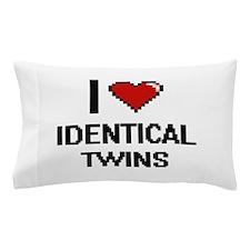 I love Identical Twins digital design Pillow Case